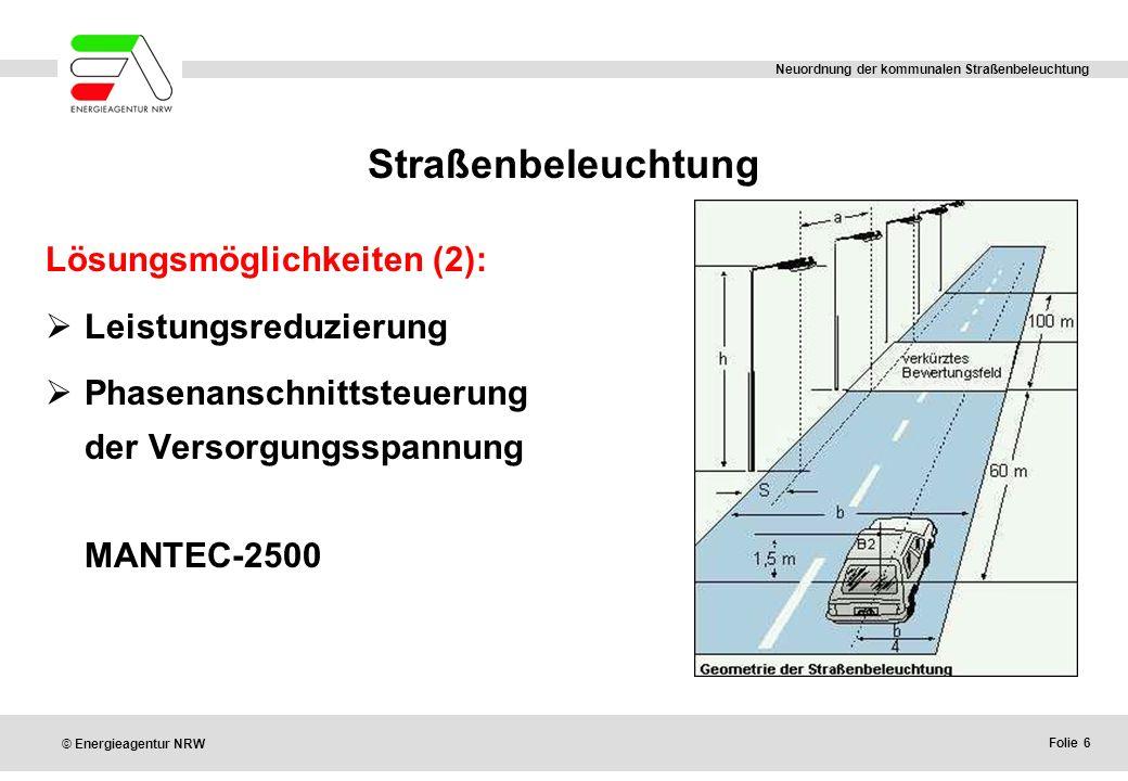 Straßenbeleuchtung Lösungsmöglichkeiten (2): Leistungsreduzierung