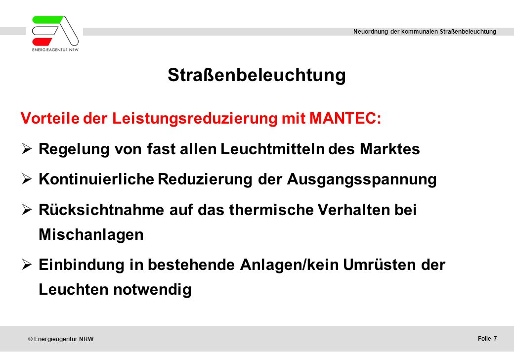 Straßenbeleuchtung Vorteile der Leistungsreduzierung mit MANTEC: