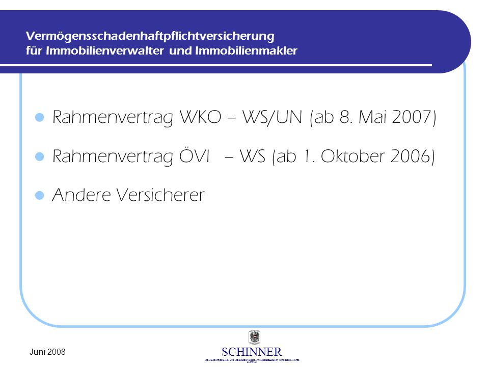 Rahmenvertrag WKO – WS/UN (ab 8. Mai 2007)