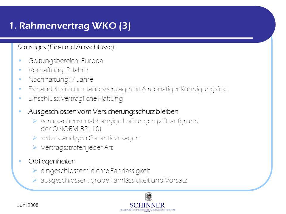 1. Rahmenvertrag WKO (3) Sonstiges (Ein- und Ausschlüsse):