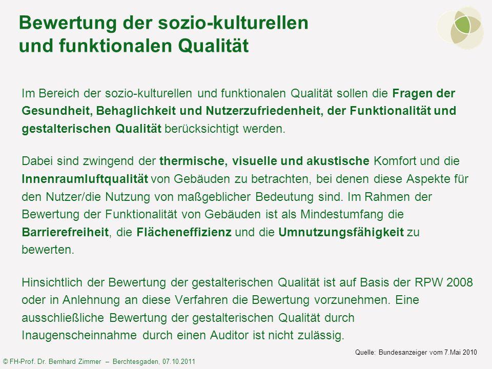 Bewertung der sozio-kulturellen und funktionalen Qualität