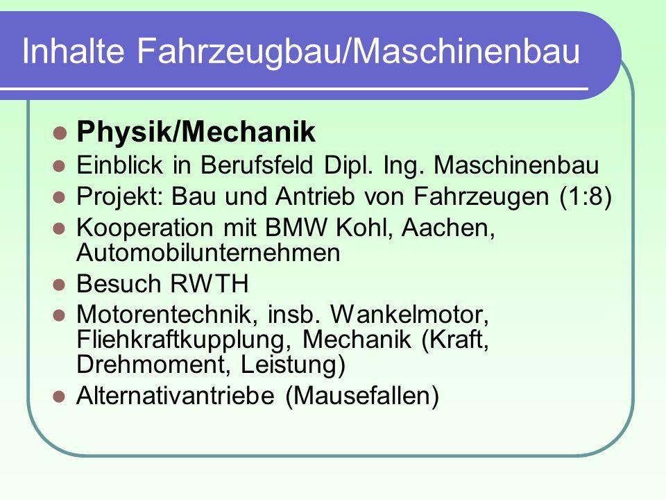 Inhalte Fahrzeugbau/Maschinenbau