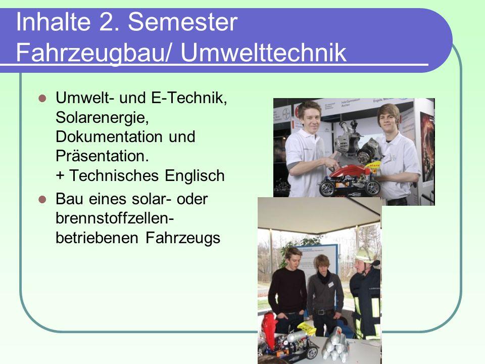 Inhalte 2. Semester Fahrzeugbau/ Umwelttechnik