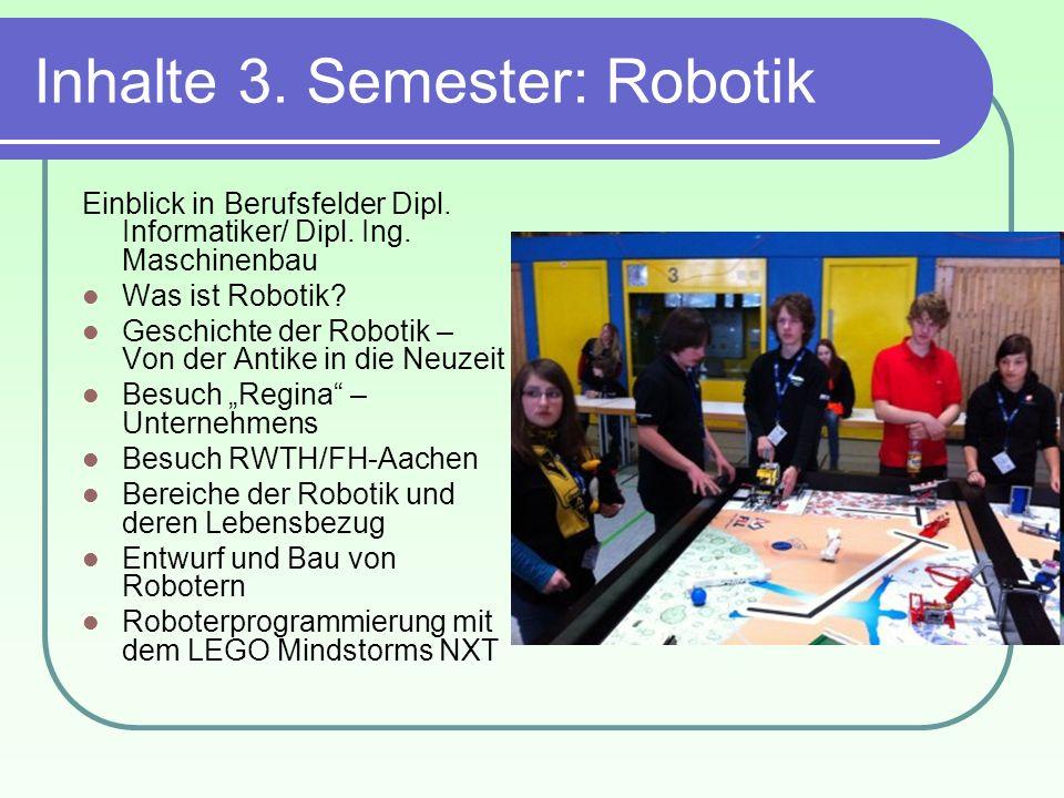 Inhalte 3. Semester: Robotik
