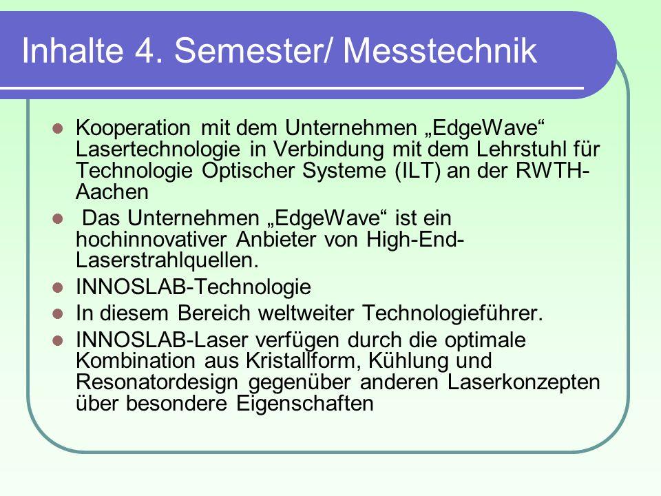 Inhalte 4. Semester/ Messtechnik