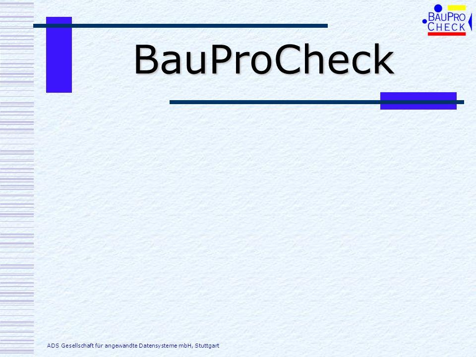 BauProCheck ADS Gesellschaft für angewandte Datensysteme mbH, Stuttgart