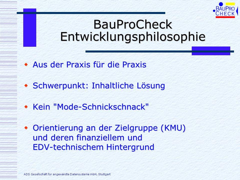 BauProCheck Entwicklungsphilosophie