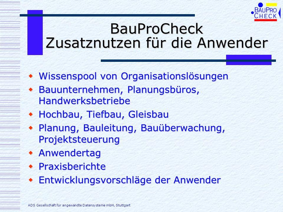 BauProCheck Zusatznutzen für die Anwender
