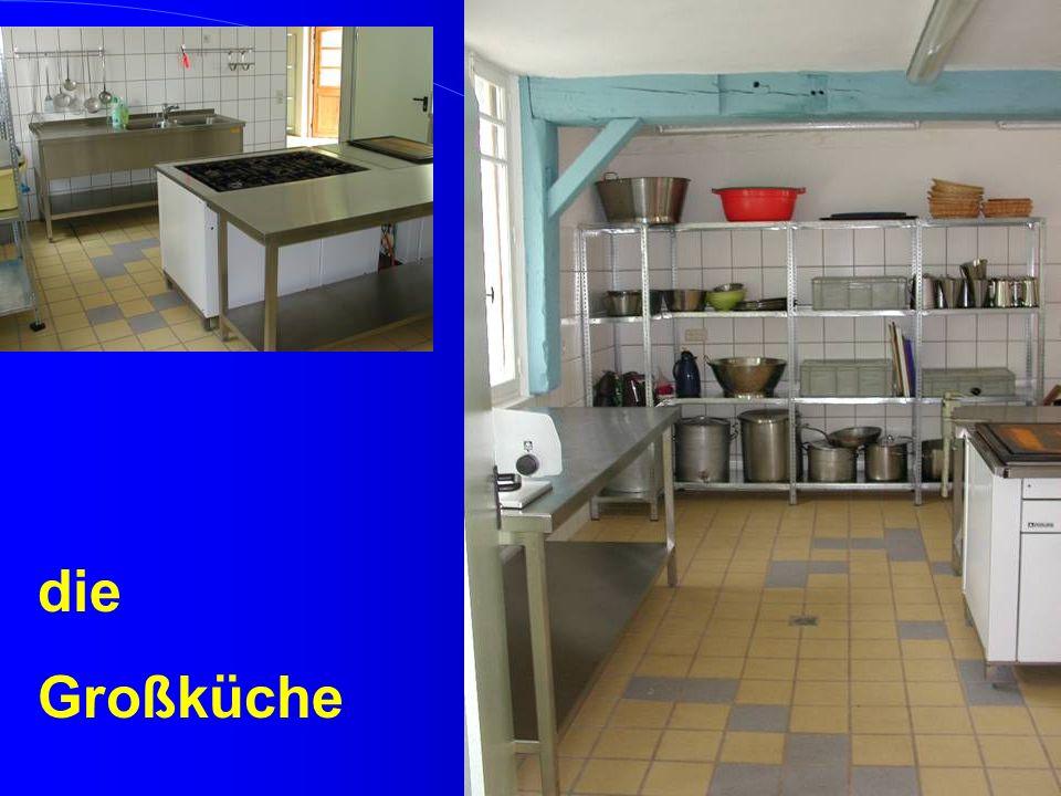 die Großküche