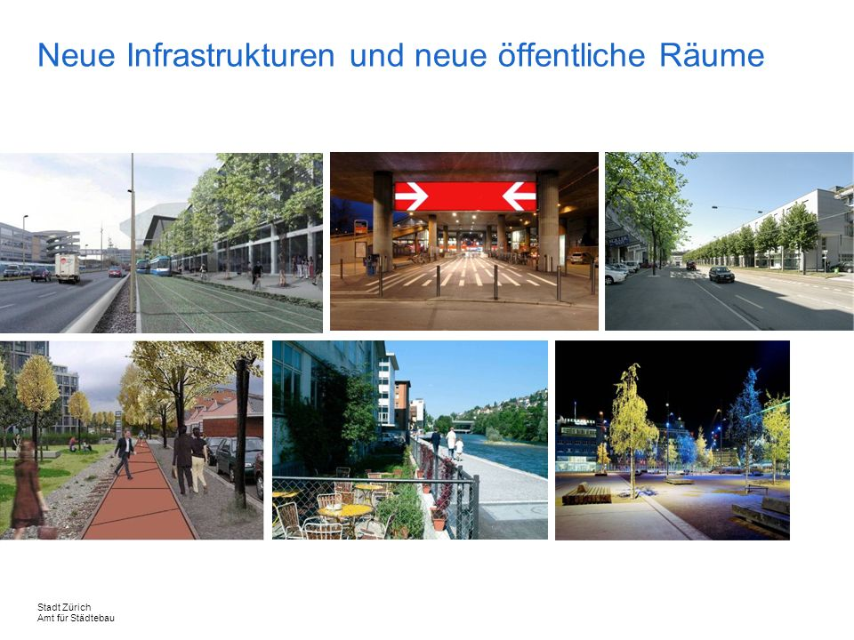 Neue Infrastrukturen und neue öffentliche Räume