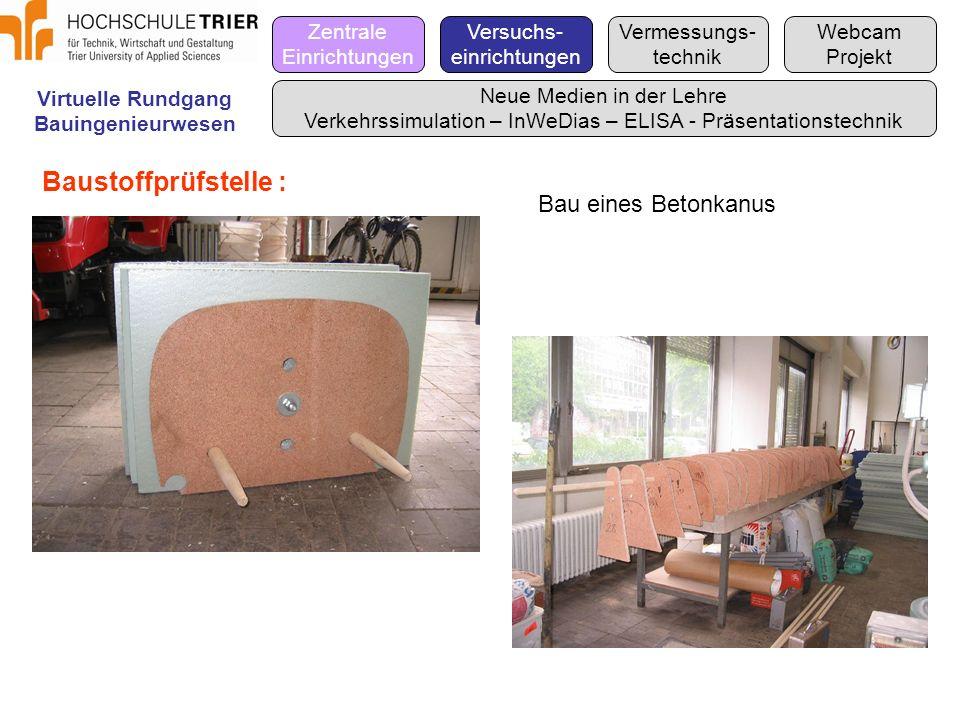 Baustoffprüfstelle : Bau eines Betonkanus Zentrale Einrichtungen