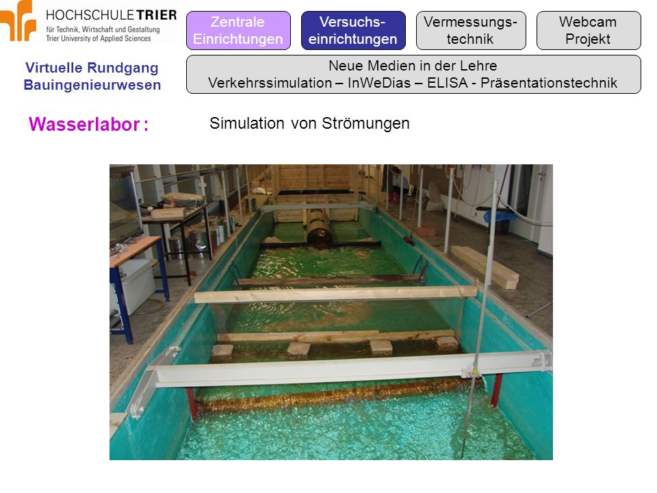 Wasserlabor : Simulation von Strömungen Zentrale Einrichtungen