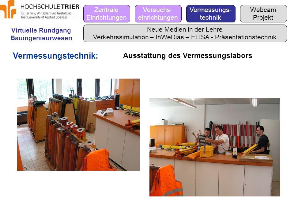 Vermessungstechnik: Ausstattung des Vermessungslabors Zentrale