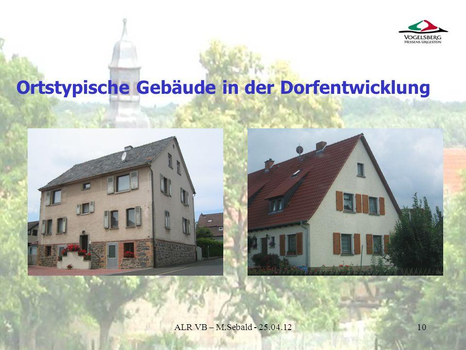 Ortstypische Gebäude in der Dorfentwicklung
