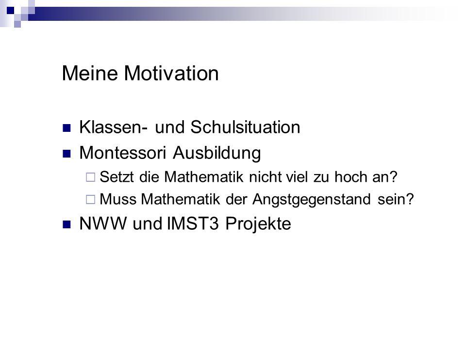Meine Motivation Klassen- und Schulsituation Montessori Ausbildung