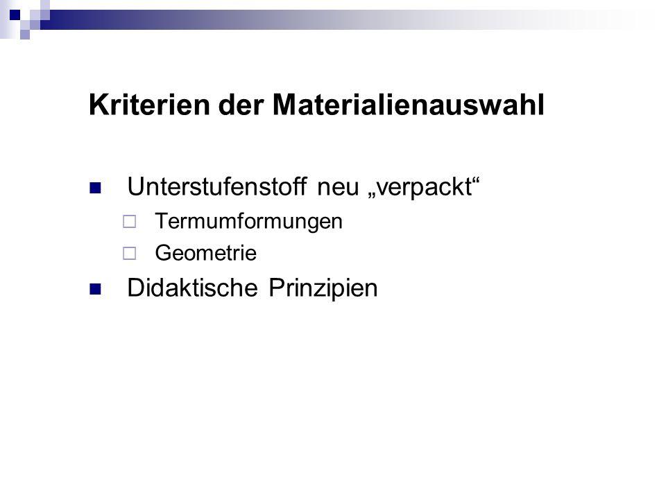 Kriterien der Materialienauswahl