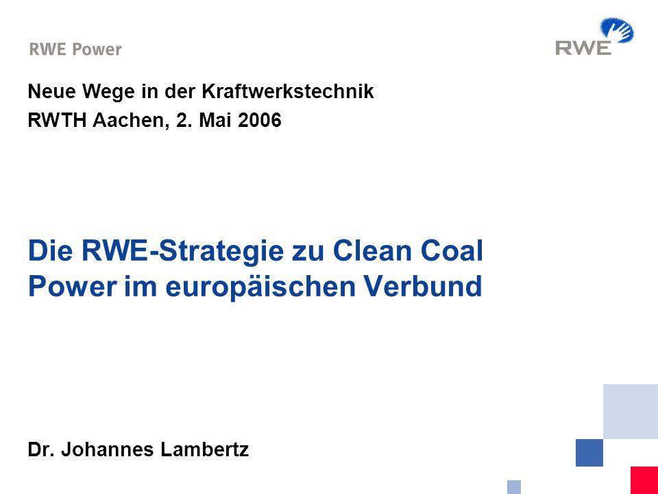 Die RWE-Strategie zu Clean Coal Power im europäischen Verbund