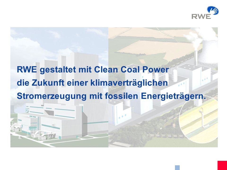 RWE gestaltet mit Clean Coal Power
