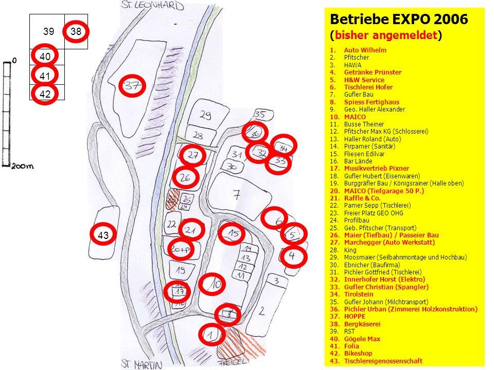 Betriebe EXPO 2006 (bisher angemeldet) 39 38 40 41 42 43 Auto Wilhelm