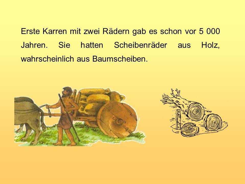 Erste Karren mit zwei Rädern gab es schon vor 5 000 Jahren