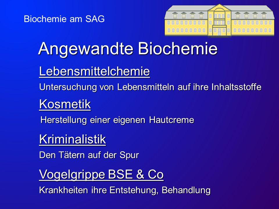 Angewandte Biochemie Lebensmittelchemie Kosmetik Kriminalistik