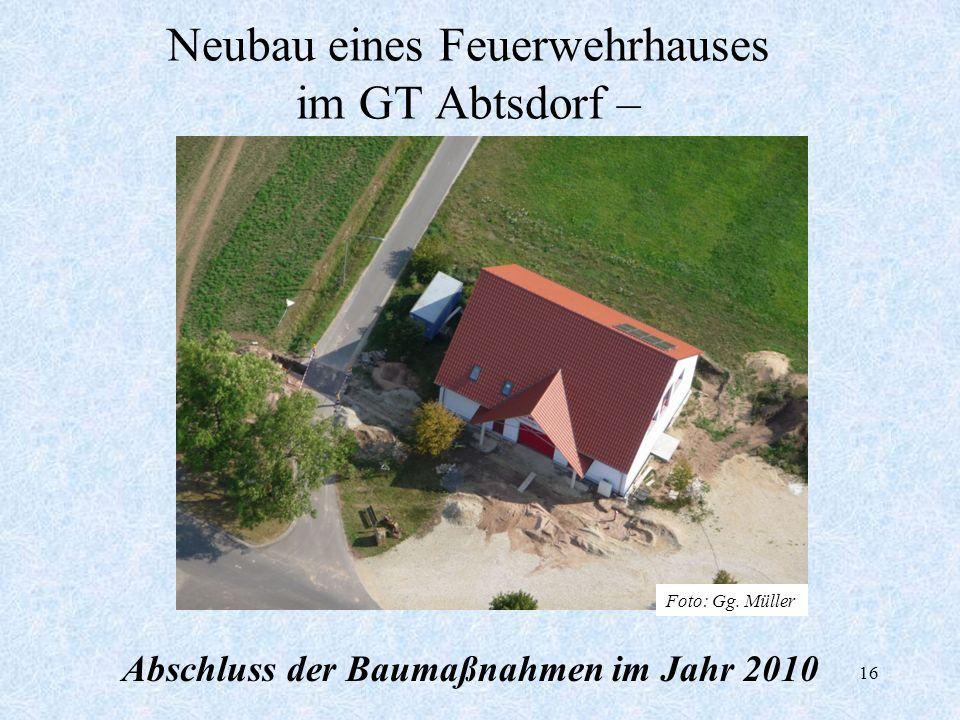 Neubau eines Feuerwehrhauses im GT Abtsdorf –