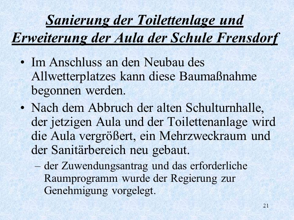 Sanierung der Toilettenlage und Erweiterung der Aula der Schule Frensdorf