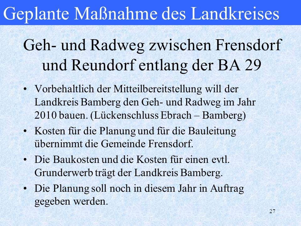 Geh- und Radweg zwischen Frensdorf und Reundorf entlang der BA 29