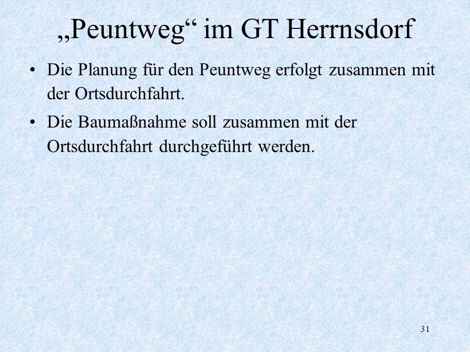 """Peuntweg im GT Herrnsdorf"