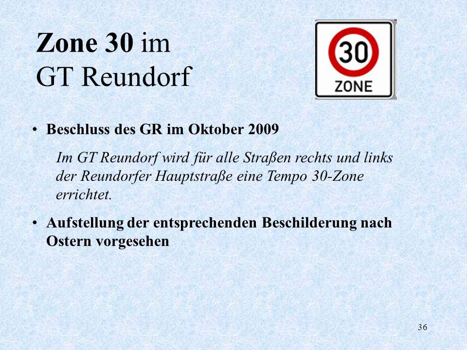 Zone 30 im GT Reundorf Beschluss des GR im Oktober 2009
