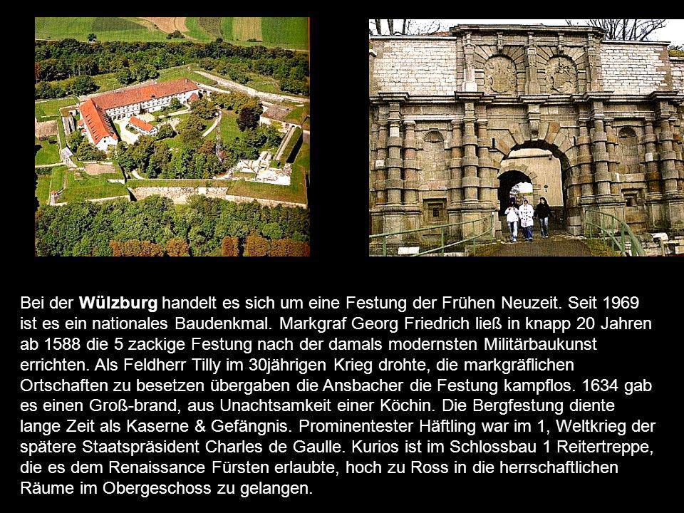 Bei der Wülzburg handelt es sich um eine Festung der Frühen Neuzeit