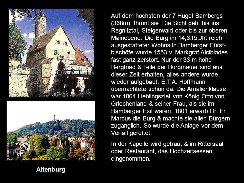 Auf dem höchsten der 7 Hügel Bambergs (368m) thront sie