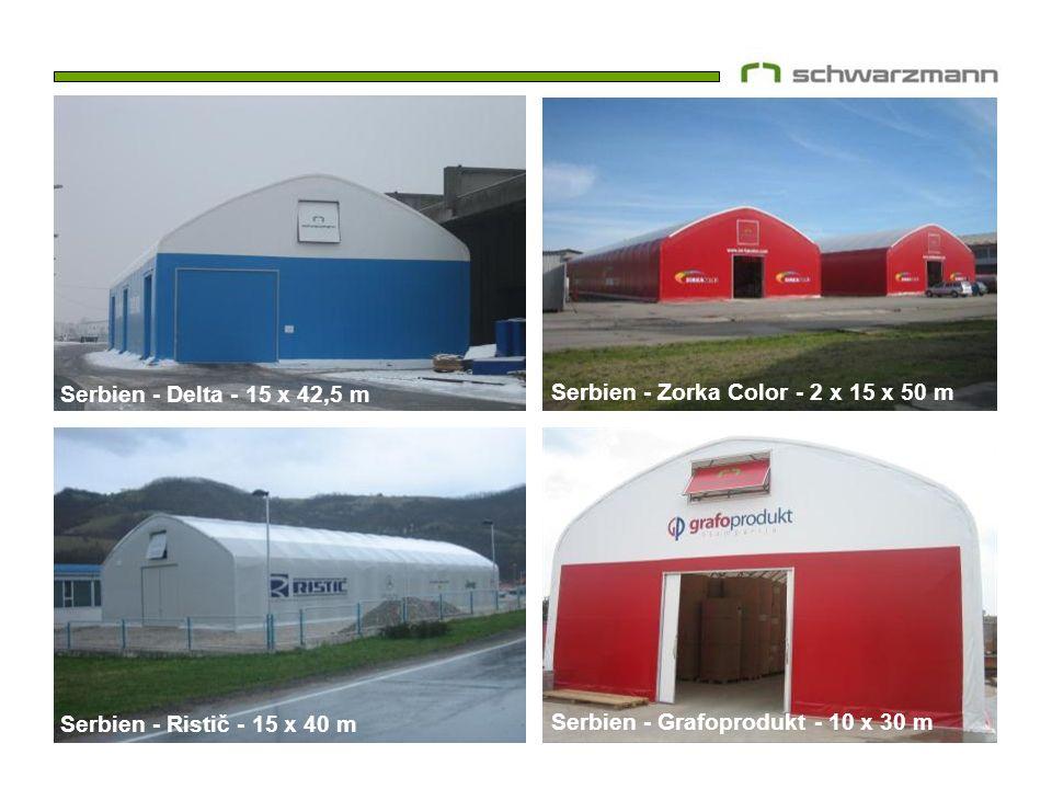 Serbien - Delta - 15 x 42,5 m Serbien - Zorka Color - 2 x 15 x 50 m. Serbien - Ristič - 15 x 40 m.