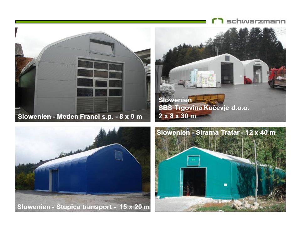 Slowenien SBS Trgovina Kočevje d.o.o. 2 x 8 x 30 m