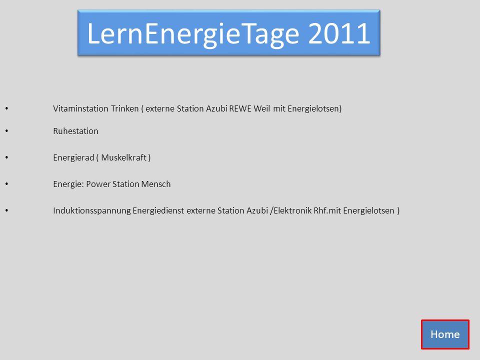 LernEnergieTage 2011 Vitaminstation Trinken ( externe Station Azubi REWE Weil mit Energielotsen) Ruhestation.