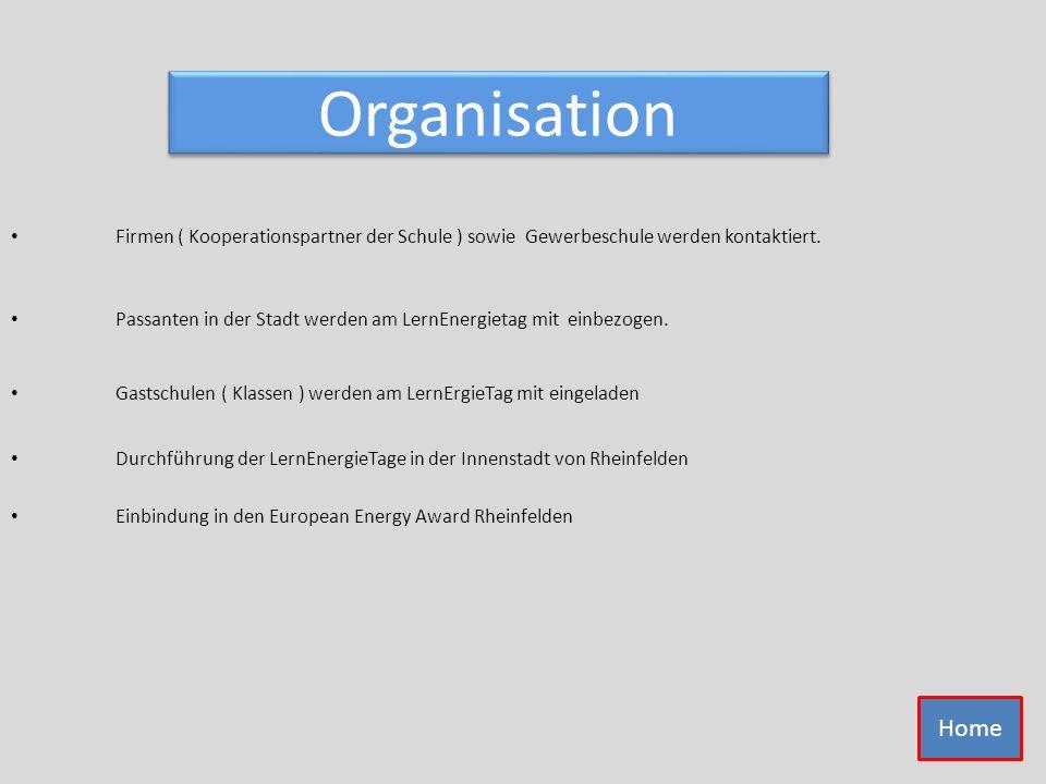 Organisation Firmen ( Kooperationspartner der Schule ) sowie Gewerbeschule werden kontaktiert.