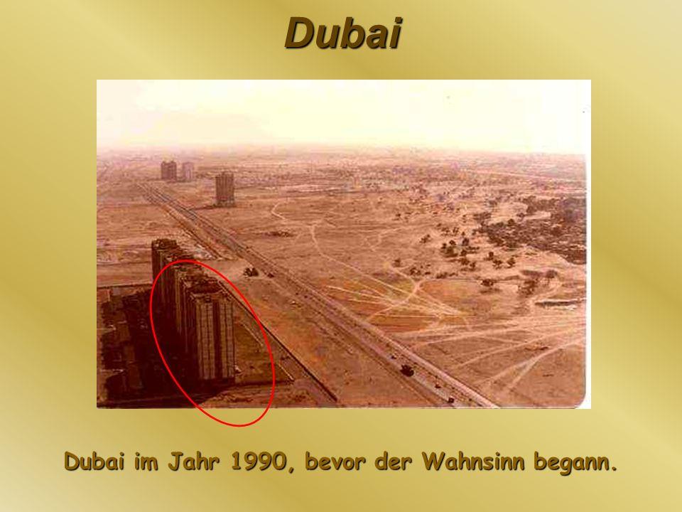 Dubai im Jahr 1990, bevor der Wahnsinn begann.