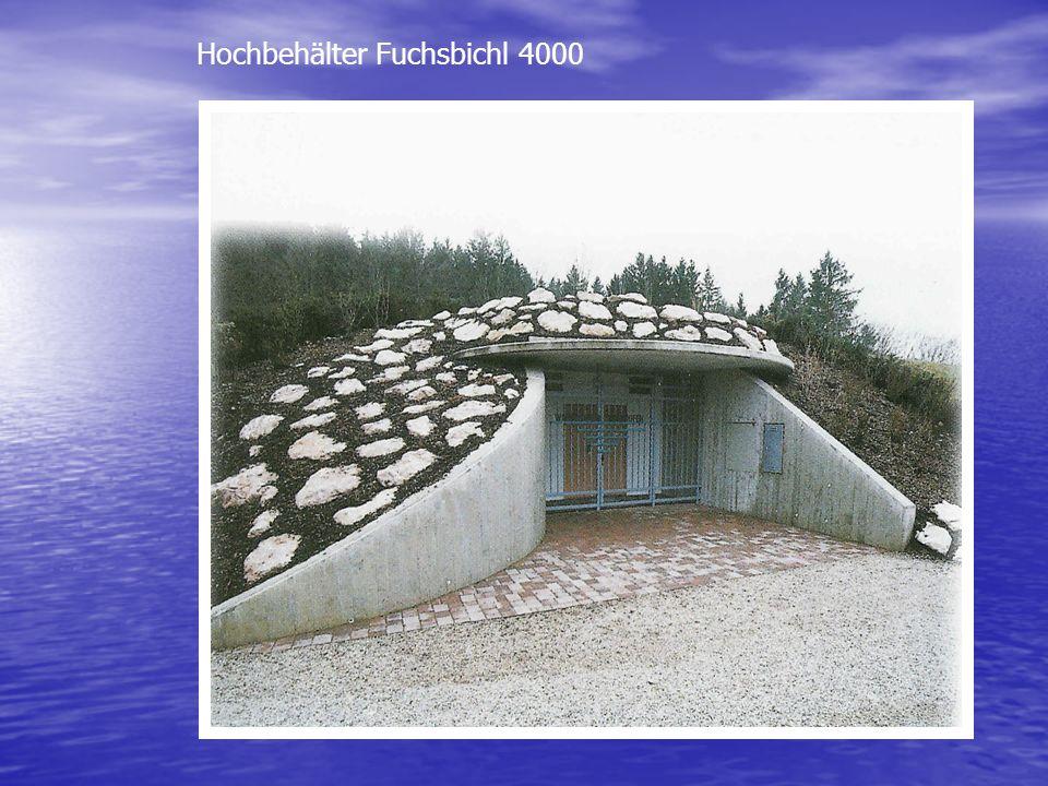 Hochbehälter Fuchsbichl 4000