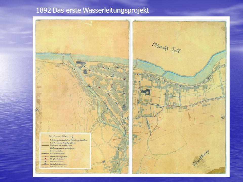 1892 Das erste Wasserleitungsprojekt