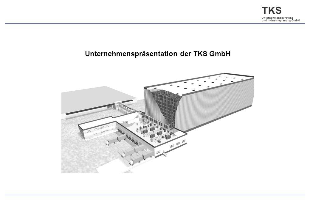 Unternehmenspräsentation der TKS GmbH