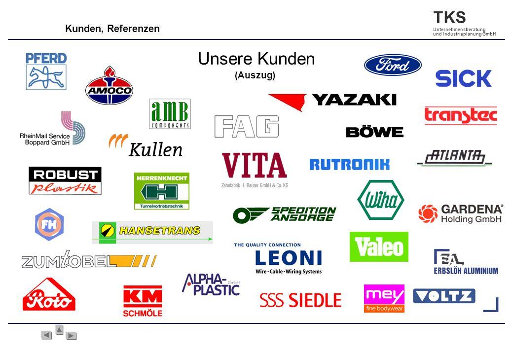 Kunden, Referenzen (Auszug) Unsere Kunden