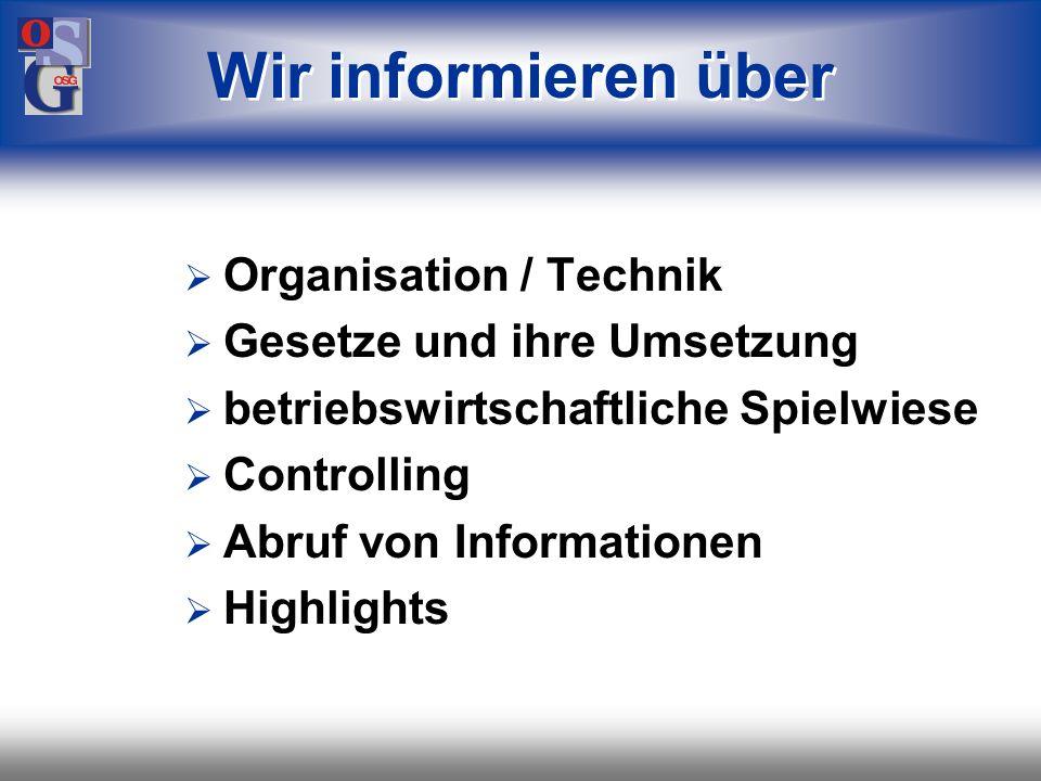 Wir informieren über Organisation / Technik Gesetze und ihre Umsetzung