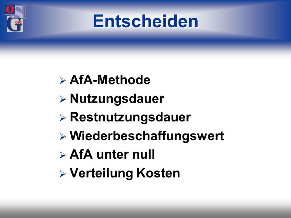 Entscheiden AfA-Methode Nutzungsdauer Restnutzungsdauer