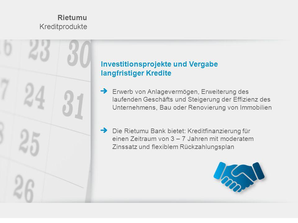 Investitionsprojekte und Vergabe langfristiger Kredite