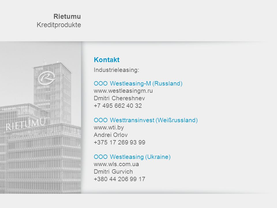 Rietumu Kreditprodukte Kontakt Industrieleasing: