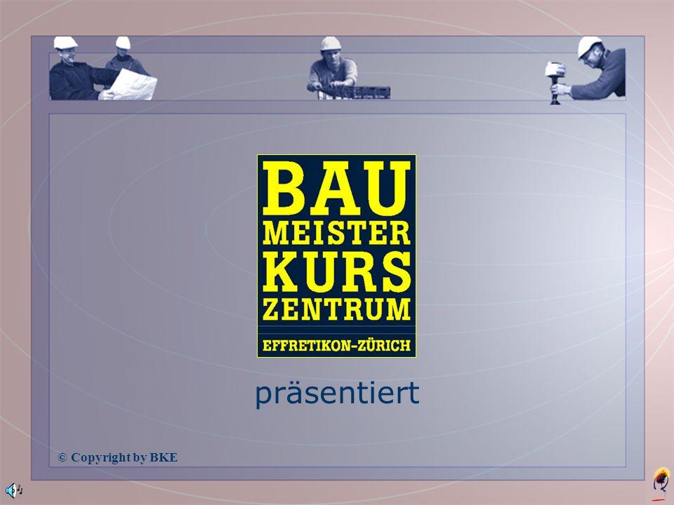 präsentiert © Copyright by BKE