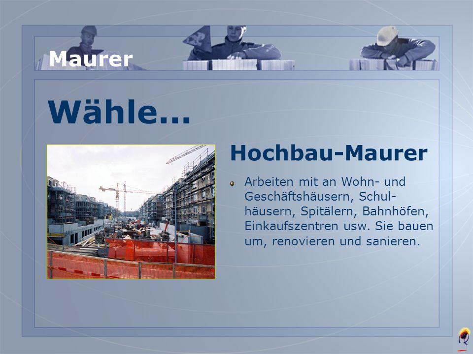 Wähle... Maurer Hochbau-Maurer