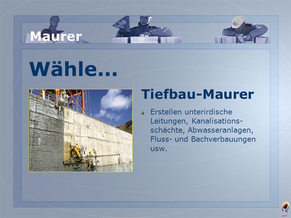 Wähle... Maurer Tiefbau-Maurer