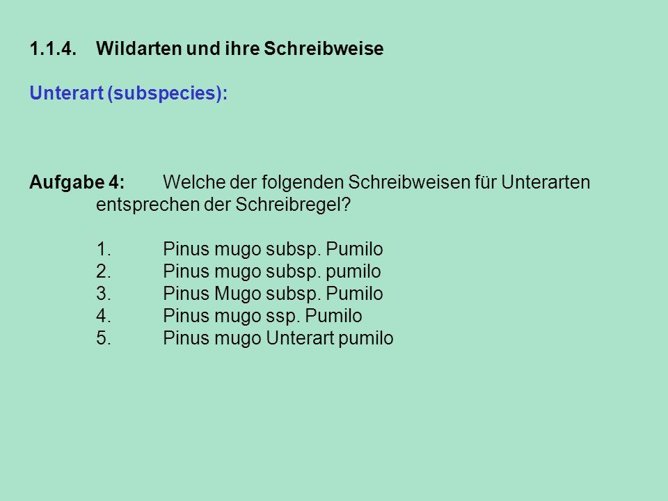 1.1.4. Wildarten und ihre Schreibweise