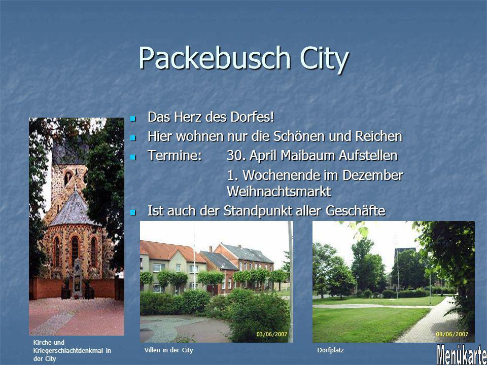Packebusch City Menükarte Das Herz des Dorfes!